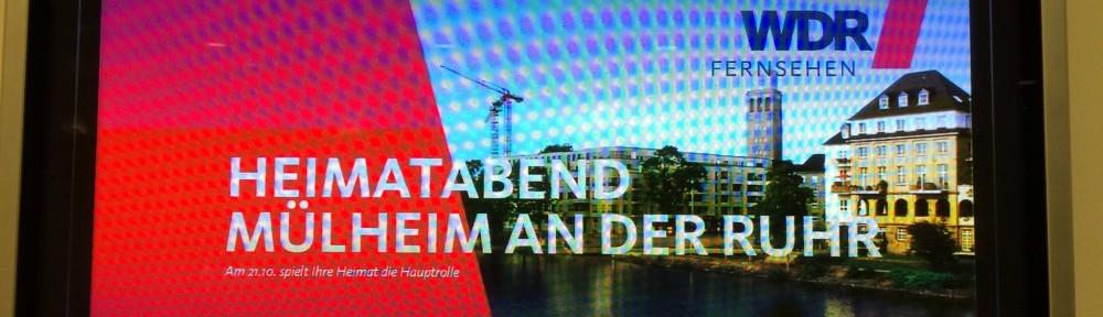 Heimatabend Mülheim an der Ruhr – Preview mit dem WDR