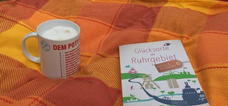 Glücksorte im Ruhrgebiet – glücklich im Revier!